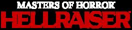 HELLRAISER - MASTERS OF HORROR LOGO - TRANS BACK WHITE